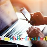 Google: mobile-first indexing